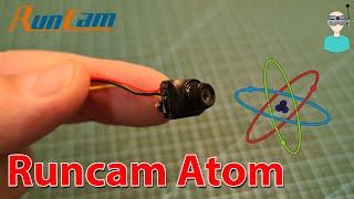 Ultra Nano FPV Camera - Runcam Atom Flight Footage, Overview & Latency Test