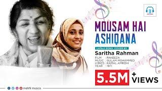 Mousam Hai Ashiqana Super Hit Song Of Lata Mangeshkar Cover By Saritha Rahman