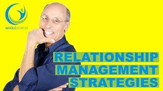 Relationship Management: Emotional Intelligence (3 quick strategies)
