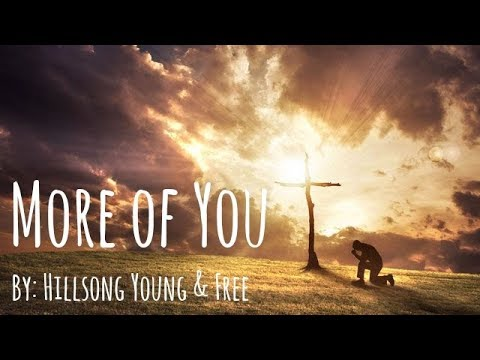 More Of  You - Less of Me