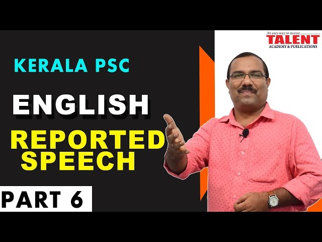 KERALA PSC ENGLISH GRAMMAR | REPORTED SPEECH | UNIVERSITY ASSISTANT | PART 6 | TALENT ACADEMY
