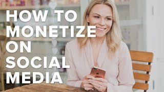 How to Monetize on Social Media