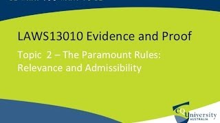Evidence Law: Relevance and Admissibility