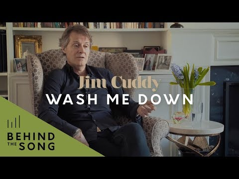 Jim Cuddy - Behind The Song - Wash Me Down