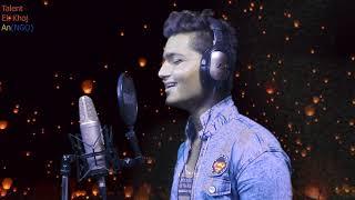 489-Prashant-Mareez e Ishq (Cover) Talent Ek khoj