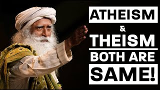 Atheism Theism, Both are same   Sadhguru   Mahabharat TV