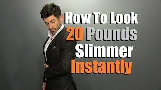 How To Look  Slimmer INSTANTLY | 7 Style Tips To Look Leaner