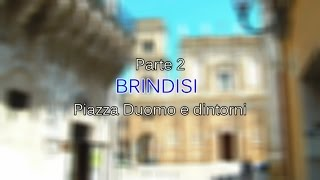 preview picture of video 'Documentario Brindisi pt.2 - Piazza Duomo e dintorni HD'