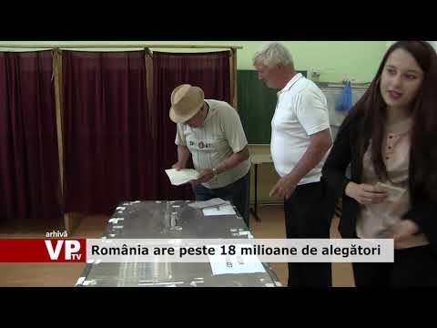 România are peste 18 milioane de alegători