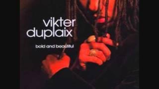 Vikter Duplaix - For Life