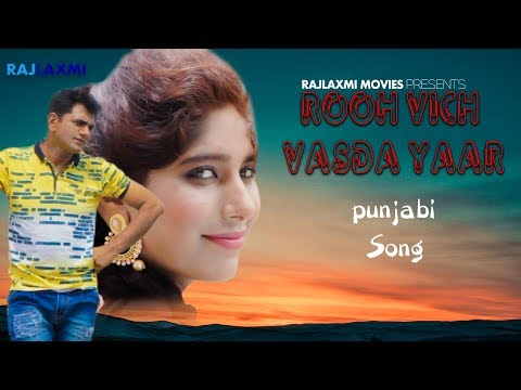ROOH VICH VASDA YAAR Punjabi Song || Uttar kumar || Bharati Sharma || Urs Jigar || Rajlaxmi movies