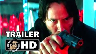 JOHN WICK 2 Official Trailer 2 2017 Keanu Reeves Action Movie HD