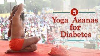 5 Yoga Poses to Cure Diabetes   Swami Ramdev