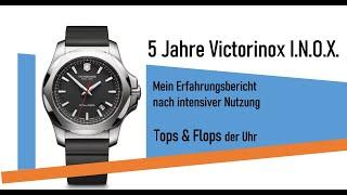 Tops & Flops: 5 Jahre Victorinox INOX - mein Erfahrungsbericht bei täglichenr Nutzung (I.N.O.X.)