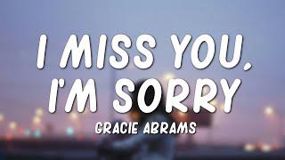 Gracie Abrams - I Miss You, I'm Sorry (Lyrics) - YouTube