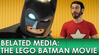 The Lego Batman Movie Review (Belated Media)