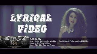 Akhiyan Full Song High Quality Mp3 Neha kakkar