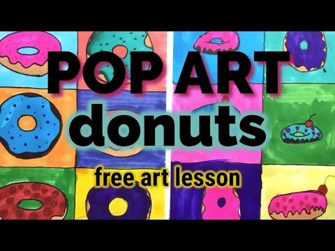 POP ART DONUTS - FREE ART LESSONS FOR KIDS