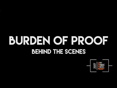 Burden of Proof - My Rode Reel 2017 BTS