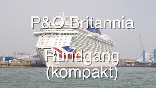 P&O Britannia: Kompakte Schiffstour