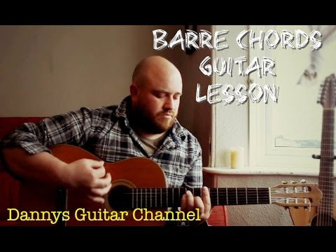 How To Play Barre Chords On The Guitar - Unlocking Chords all over the guitar neck.