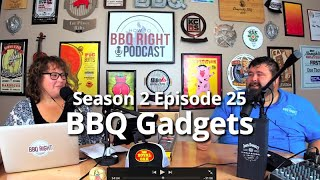 BBQ Gadgets - HowToBBQRight Podcast S2E25