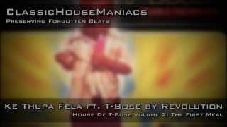 Revolution - Ke Thupa Fela ft. T-Bose