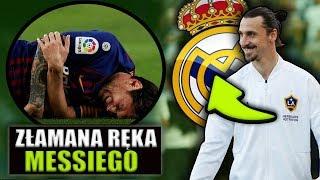 Ibrahimovic NA RATUNEK REALOWI... Messi złamał rękę i NIE ZAGRA z REALEM..