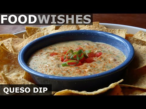 Queso Dip – Mexican-Style Warm Cheese Dip – Food Wishes