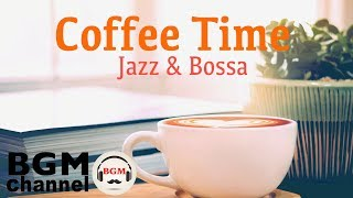Coffee Time Jazz & Bossa Nova - Soft Instrumental Music for Background