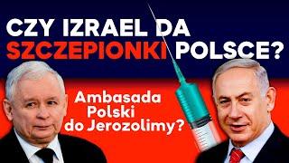 Czy Izrael da szczepionki Polsce, a PL przeniesie Ambasadę do Jerozolimy? IPP NA ŻYWO 2021.02.25