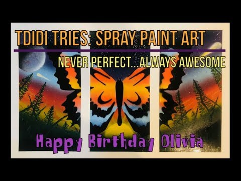Spray Paint Art - A Butterfly for Olivia