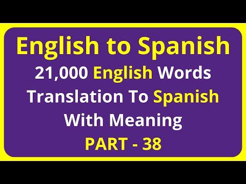 Translation of 21,000 English Words To Spanish Meaning - PART 38 | english to spanish translation