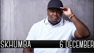 Skhumba Talks About Brave Aunties At Funerals