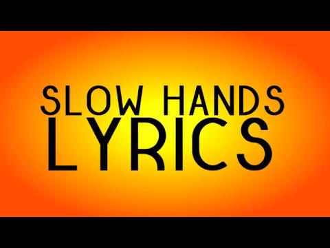 Niall Horan - Slow Hands (Lyrics)