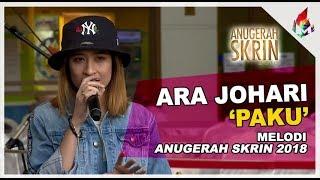Ara Johari | Paku | Melodi Anugerah Skrin 2018