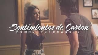 Remmy Valenzuela - Sentimientos de Cartón