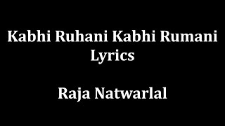Kabhi Ruhani Kabhi Rumani Lyrics