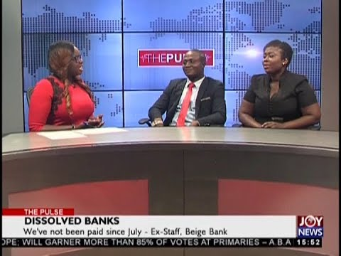 Dissolved Banks - The Pulse on JoyNews (28-8-18)