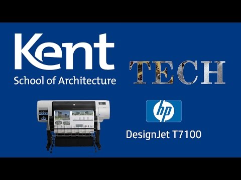 DesignJet T7100 (Large format) printer - Kent School of Architecture Tech
