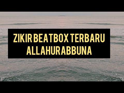 NASYID ZIKIR TERBARU -ALLAHURABBUNA(VERSI BEAT BOX)