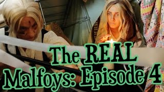 """The Real Malfoys Episode 4: """"Life's A Witch"""" (Harry Potter Parody)"""