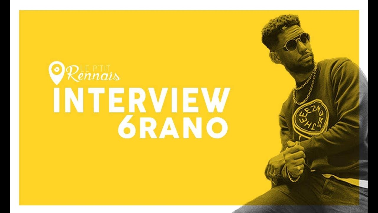 Interview 6RANO – Le P'tit Rennais / Chill&Wild
