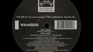 PQM Feat. Pilgrim Soul – Nameless (Chab Remix 1)