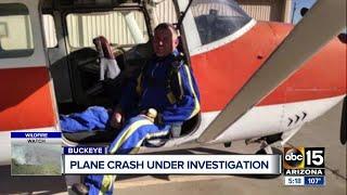 Plane crash under investigation as City of Buckeye mourns death