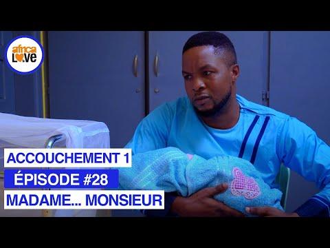 MADAME... MONSIEUR - épisode #28 - Un accouchement problématique 1 (série africaine, #Cameroun)