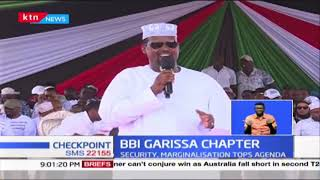 BBI GARISSA CHAPTER: North Eastern leaders fault TSC, Security, Marginalisation tops agenda