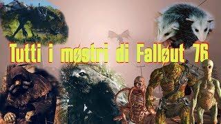 Tutti i Mostri Di Fallout 76 ITA