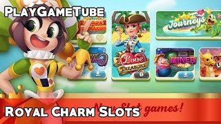 Royal Charm Slots Game Play - King