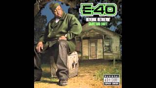 """E-40 """"Serious"""" Feat. T-Pain"""